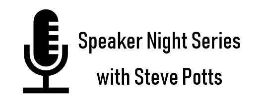Key image for: Speaker Night Series with Steve Potts November 21st